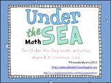 Under the Sea Math Work Stations - Aligned to Common Core
