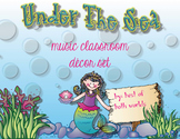 Under the Sea Music Decor Bundle for the Elementary Music Teacher