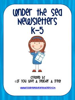 Newsletters K-5- Under the Sea Theme (Editable)