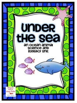Under the Sea: Ocean Animal Science and Literacy Unit