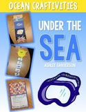 Under the Sea: Ocean Craftivities {zones, food chains, camouflage}