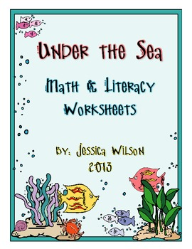 Under the Sea - Ocean Themed Math & Literacy Worksheets