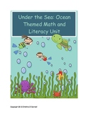Under the Sea: Ocean Themed Math and Literacy Unit!