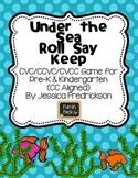 Under the Sea Roll Say Keep: CVC, CCVC and CVCC Words (Com