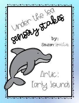 Under the Sea Sensory Stakes: Early Sounds