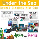 Under the Sea - Summer Learning Mini Unit