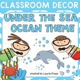 Ocean / Under the Sea Theme Classroom Decor