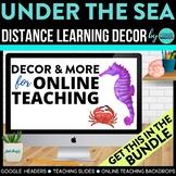 Under the Sea Theme | Online Teaching Backdrop | Google Cl