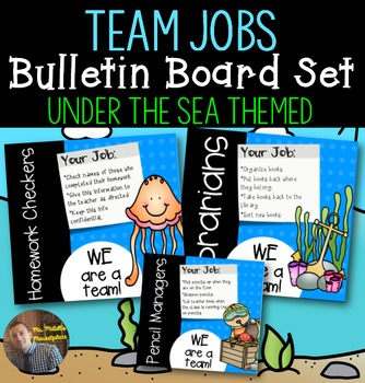 Under the Sea Themed Classroom Team Jobs Bulletin Board: Editable
