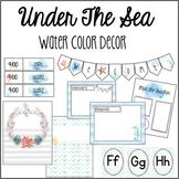 Under the Sea Water Color Classroom Decor Bundle