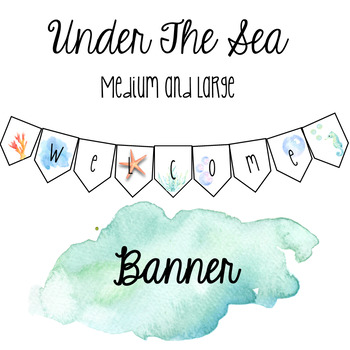 Under the Sea Welcome Banner