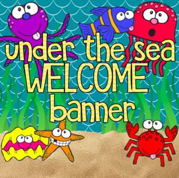 Under the Sea Welcome Banner - Ocean Themed