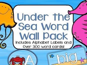 Under the Sea Word Wall Pack: Alphabet Labels and Word Cards