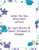 Under the Sea Word Wall with octopus, starfish, seahorse,