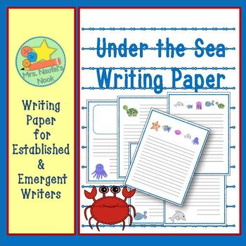 Under the Sea Writing Paper for Emergent and Established Writers