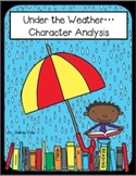Under the Weather Character Analysis