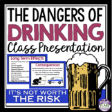 ALCOHOL: HEALTH LESSON ON DANGERS OF DRINKING