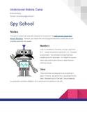 Undercover Robots Camp - Spy School