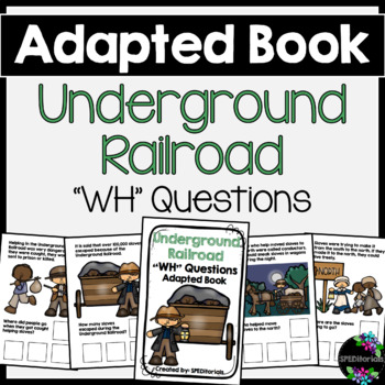 Underground Railroad Adapted Book (WH Questions)