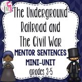 Underground Railroad & Civil War Mentor Sentences & Interactive Activities