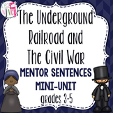 Underground Railroad & Civil War Mentor Sentences & Interactive Activities