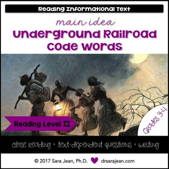 Underground Railroad Code Words • Reading Comprehension Passages • RL II