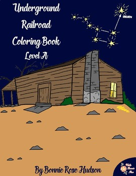 Underground Railroad Coloring Book-Level A