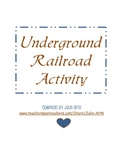 Underground Railroad Companion Scholastic Activity