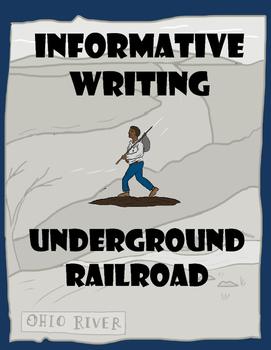 Underground Railroad - Informative Writing