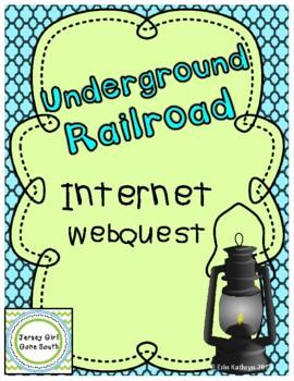 Underground Railroad Internet Scavenger Hunt WebQuest Activity
