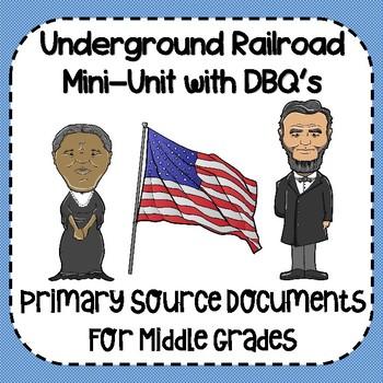 Underground Railroad Mini-Unit with DBQ's!