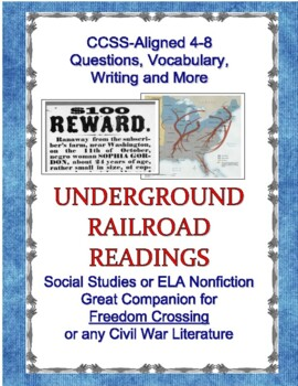 Underground Railroad Readings and Primary Sources Companion for Freedom Crossing