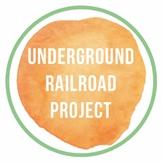 Underground Railroad Project