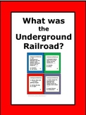 What Was the Underground Railroad? Task Cards