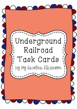 Underground Railroad Task Cards
