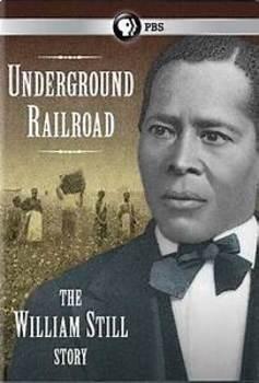 Underground Railroad - The William Still Story - Movie Guide