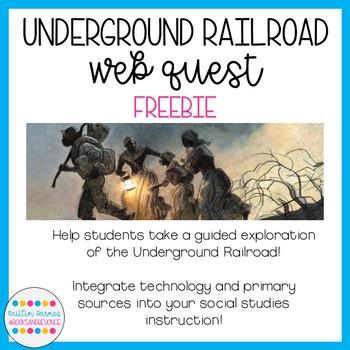 Underground Railroad Web Quest (FREEBIE)
