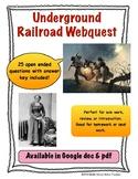 Underground Railroad Webquest (Civil War, Slavery, Harriet Tubman)