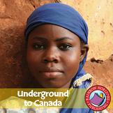 Underground to Canada (Novel Study) Gr. 4-7