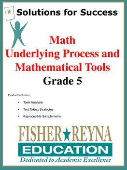 Underlying Process and Mathematical Tools, Grade 5 Math