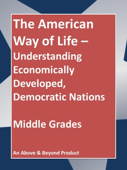 Understanding Economically Developed, Democratic Nations, Middle Grades