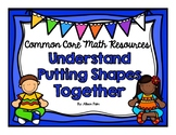 Understand Putting Shapes Together {Common Core Math Resources}