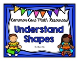 Understand Shapes {Common Core Math Resources}