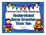 Understand Sums Greater Than 10 {Common Core Math Resources}