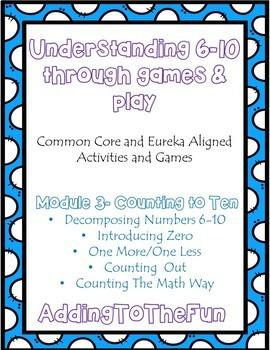 Understanding 6-10: Eureka and Common Core Based Activities & Games