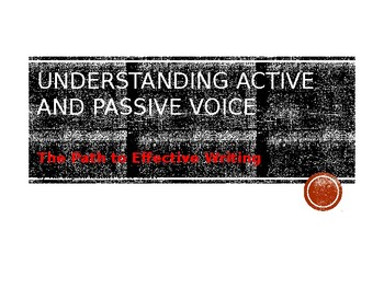 Understanding Active and Passive Voice: The Path to Effective Writing PowerPoint