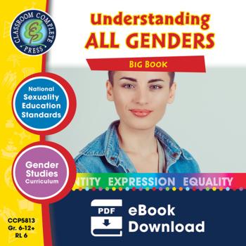 Understanding All Genders Big Book Gr. 6-Adult
