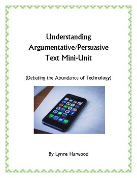 Understanding Arguments (How to Read Persuasive Text) Mini-Unit