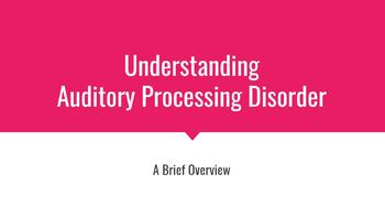 Understanding Auditory Processing Disorder - A Brief Overview