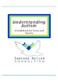 Understanding Autism: A Guidebook for Teens and Tweens
